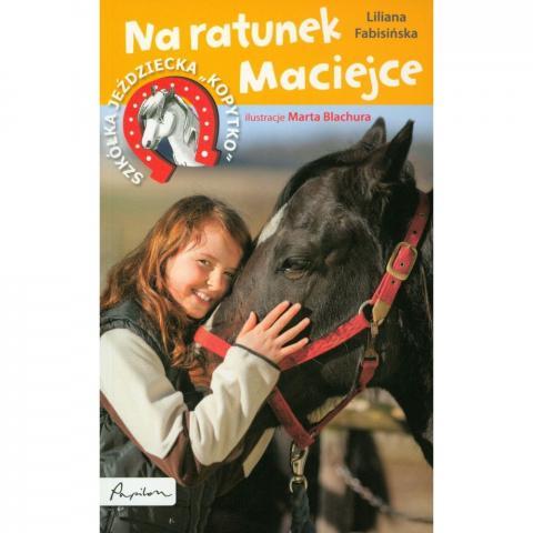 Na ratunek Maciejce