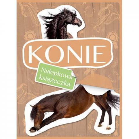 Konie - nalepkowa książeczka