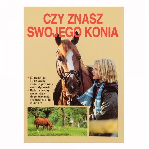 Czy znasz swojego konia?