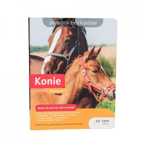 Konie - poradnik bez kantów