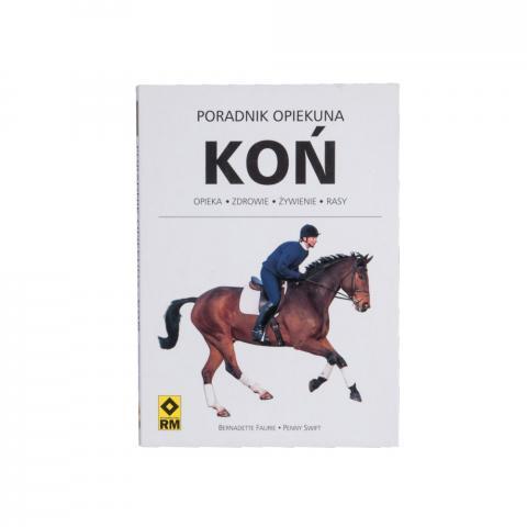 Koń - poradnik opiekuna