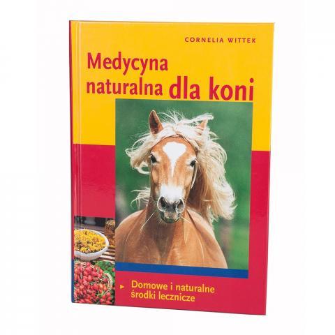 Medycyna naturalna dla koni